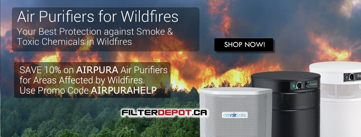 AirPura Air Purifiers for Wildfires at FilterDepot.ca
